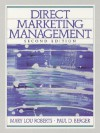 Direct Marketing Management - Mary Lou Roberts, Paul D. Berger