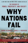 Why Nations Fail: The Origins of Power, Prosperity, and Poverty - Daron Acemoğlu, James A. Robinson