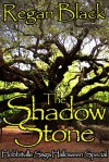 The Shadow Stone - Regan Black