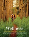 Wellness: Guidelines for a Healthy Lifestyle - Werner W.K. Hoeger, Brent Q. Hafen, Lori Waite Waite Turner