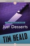 Just Desserts (The Simon Bognor Mysteries, 5) - Tim Heald