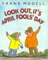 Look Out, It's April Fools' Day - Frank Modell