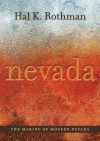 The Making of Modern Nevada - Hal K. Rothman, David Wrobel