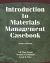 Introduction to Materials Management Casebook, Revised Edition (2nd Edition) - J.R. Tony Arnold, Stephen N. Chapman