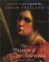 The Passion of Artemisia: Cassette - Susan Vreeland, Gigi Bermingham