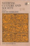 Medieval Culture And Society - David Herlihy