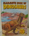 Mammoth Book of Dinosaurs (Colossal Book of Dinosaurs / Mammoth Book of Dinosaurs) - Modern Publishing