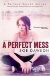 A Perfect Mess - Zoe Dawson