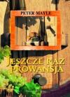 Jeszcze raz Prowansja - Peter Mayle, Zofia Zinserling