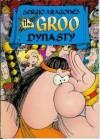 The Groo Dynasty - Sergio Aragonés, Mark Evanier, M. E., Stan Sakai, Tom Luth