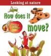 How Does It Move? - Bobbie Kalman