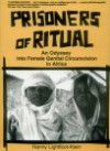 Prisoners of Ritual - Hanny Lightfoot-Klein, Ellen Cole, Esther D. Rothblum