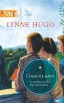 Graceland - Lynne Hugo