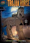 The Trojan Horse: The Fall of Troy (Graphic Myths & Legends) - Justine Korman Fontes, Ron Fontes