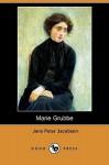 Marie Grubbe (Dodo Press) - Jens Peter Jacobsen, Hanna Astrup Larsen