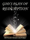 God's Plan Of Redemption (Neville's Bible Lectures) - Neville Goddard