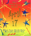 The Birth Date Book April 17: What Your Birthday Reveals about You - Oriental Institute