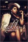 Reckless 2: Nobody's Girl - Keisha Ervin