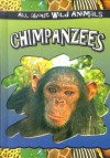 Chimpanzees - Gareth Stevens Publishing