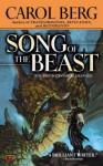 Song of the Beast - Carol Berg