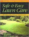 Taylor's Weekend Gardening Guide to Safe and Easy Lawn Care: The Complete Guide to Organic, Low-Maintenance Lawns - Barbara W. Ellis