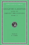 Lives of Eminent Philosophers, Vol 1, Books 1-5 - Diogenes Laërtius, R.D. Hicks