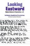 Looking Eastward - Daniel Weissbort, Valentina Polukhina