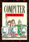 A Megabyte Of Computer Jokes (Joke Books S.) - Helen Exley