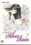 Land of Silver Rain: Volume 1 - Mira Lee
