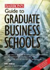 Barron's Guide to Graduate Business Schools - Eugene Miller