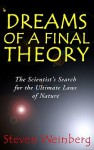 Dreams of a Final Theory - Steven Weinberg, Jon Tindle