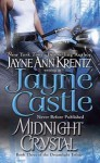 Midnight Crystal (Harmony #7; Arcane Society #9; Dreamlight Trilogy #3) - Jayne Castle