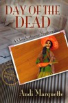 Day of the Dead - Andi Marquette