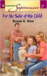 For the Sake of His Child - Bonnie K. Winn