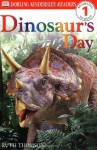 Dinosaur's Day (Dorling Kindersley Readers, Level 1: Beginning to Read) - Ruth Thomson
