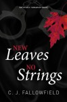 New Leaves, No Strings (Austin, #1) - C.J. Fallowfield