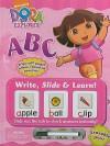 Dora the Explorer: ABC [With Erasable Pen] - Nickelodeon