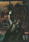 The Life And Times Of Porgy And Bess: The Story of an American Classic - Hollis Alpert