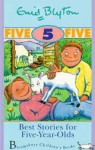 Best Stories for Five-Year-Olds (Enid Blyton's Best Stories) - Enid Blyton, Guy Parker-Rees