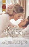 Reforming the Viscount - Annie Burrows