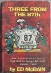 Three from the 87th: Hail Hail the Gang's All Here/Jigsaw/Fuzz - Ed McBain, Evan Hunter
