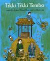 Tikki Tikki Tembo (Big Book) - Arlene Mosel