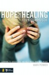 Hope and Healing for Kids Who Cut: Learning to Understand and Help Those Who Self-Injure - Marv Penner