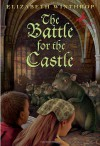 The Battle for the Castle - Elizabeth Winthrop, André Geerts