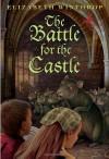 The Battle for the Castle - Elizabeth Winthrop, André Geerts