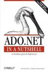 ADO.NET in a Nutshell (In a Nutshell (O'Reilly)) - Bill Hamilton, Matthew MacDonald