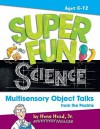 Super Fun Science: Multisensory Object Talks from the Psalms - Heno Head Jr., Rusty Fletcher