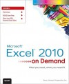 Microsoft Excel 2010 on Demand - Steve Johnson, Perspection Inc.