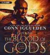 Emperor: The Blood of Gods: A Novel of Rome - Conn Iggulden, Michael Healy