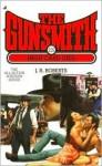 The Gunsmith #229: High Card Dies - J.R. Roberts